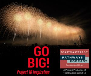 Toastmasters Project 10 Inspiratin